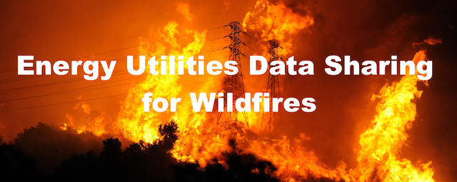 Energy Utilities Data Sharing for Wildfires Study